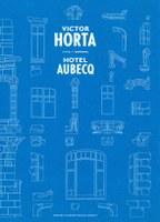 Hotel Aubecq - Victor Horta