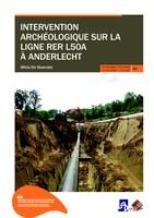 Intervention archéologique sur la ligne RER L50A à Anderlecht