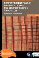 Rapport d'identification d'essence de bois rue des Pierres n°36 à Bruxelles