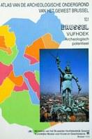 Brussel / Vijfhoek, Archeologisch potentieel