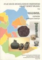 Brussel / Vijfhoek - Archeologische ontdekkingen