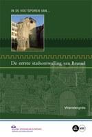 De eerste stadsomwalling van Brussel